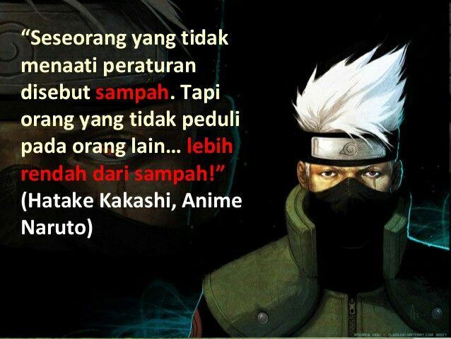 Pin Oleh Rhey Mursalim Di Anime Quotes Kata2 Anime Kakashi