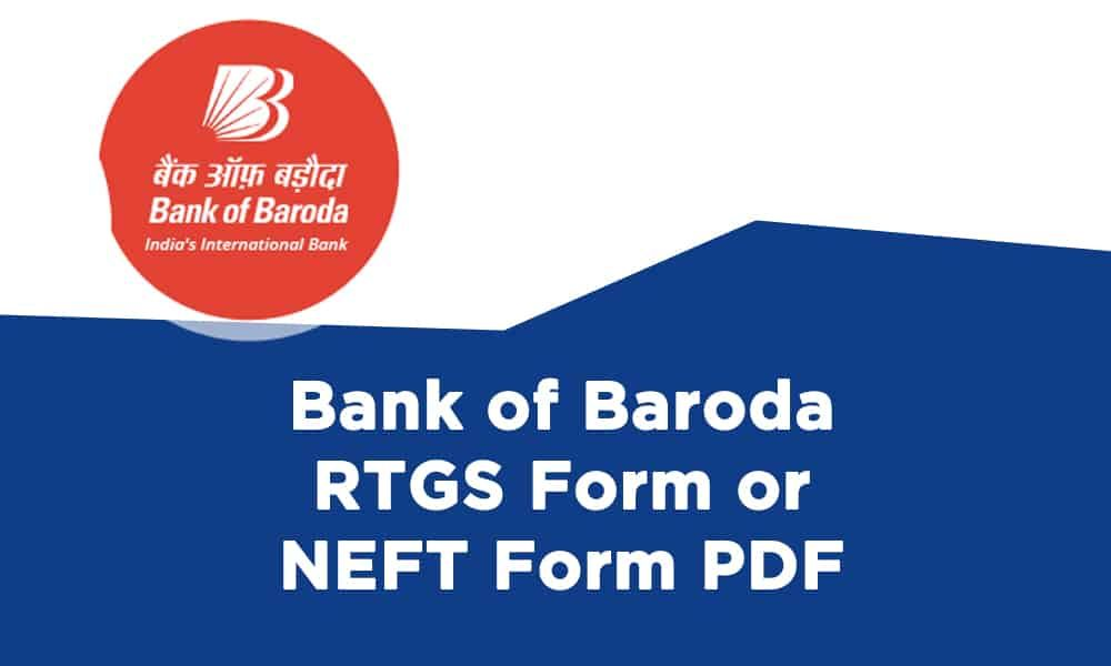 Bank Of Baroda Rtgs Form Or Neft Form Pdf Https Banksguide In Bank Of Baroda Rtgs Form Or Neft Form Pdf Bank Of Baroda Baroda Yes Bank