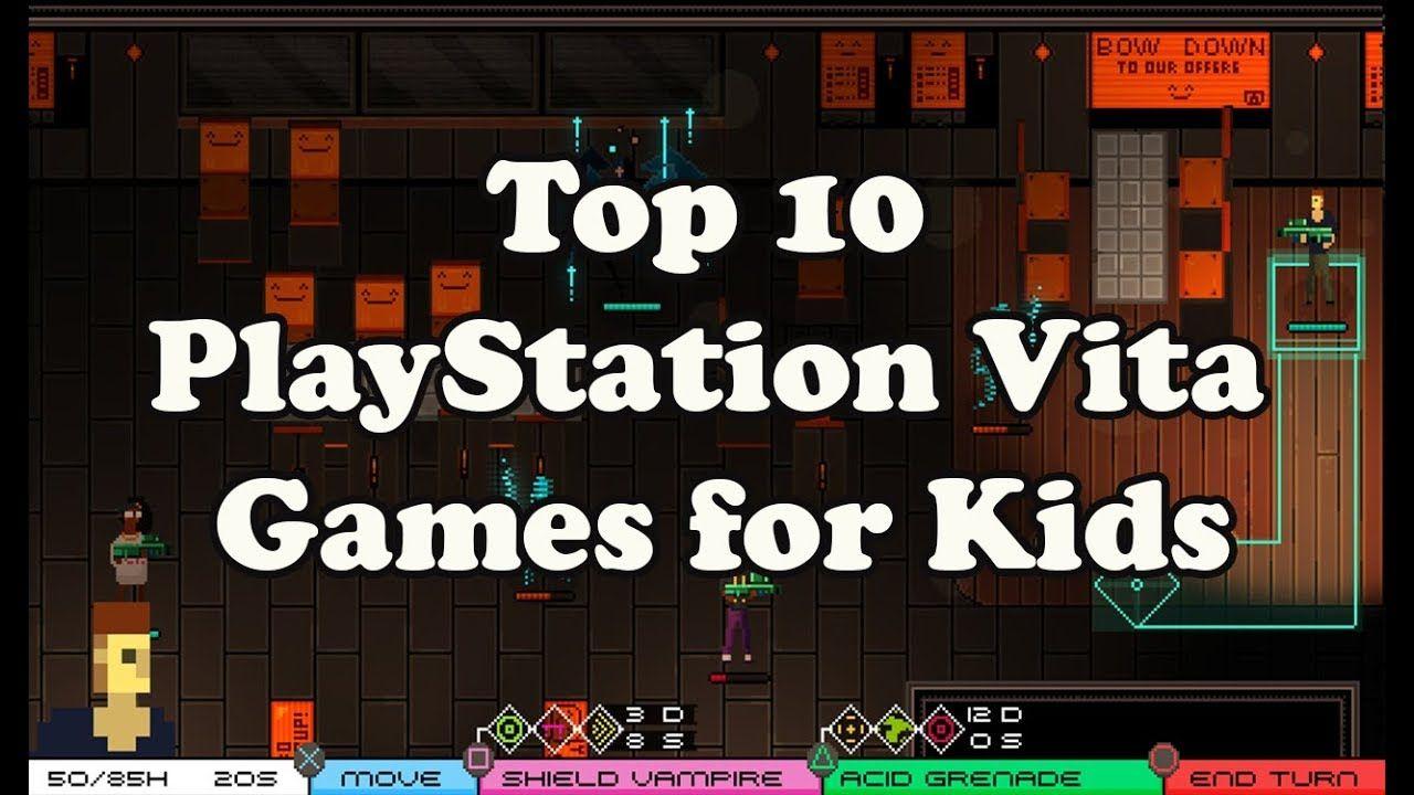 Top 10 PlayStation Vita Games for Kids Games for kids