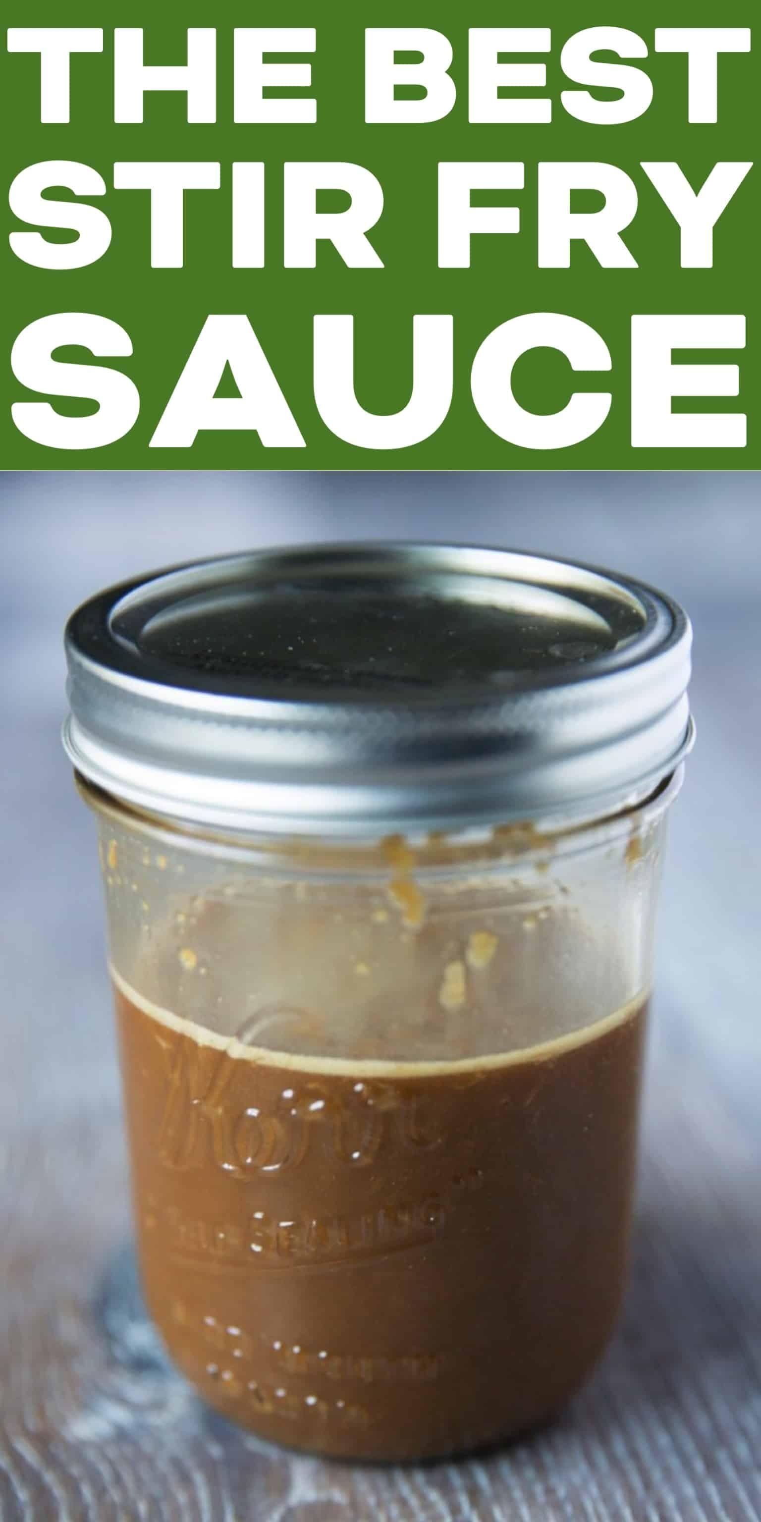 The BEST Stir Fry Sauce!