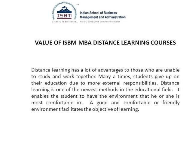 Isbm Offering Fast Track And Part Time Valued Mba Courses For Those Students Who Want To Work And Continue Their Study Distance Learning Learning Courses Mba