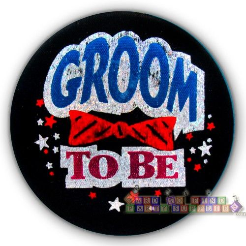 Groom to Be Pin (1ct) || Hard To Find Party Supplies