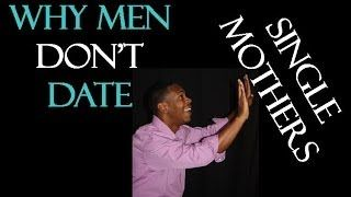 Advice for men dating single mothers