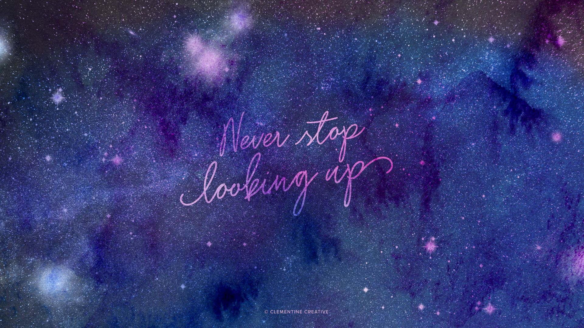 Never Stop Looking Up Wallpaper Starry Sky Background For Your Devices Cool Galaxy Wallpapers Galaxy Wallpaper Computer Wallpaper