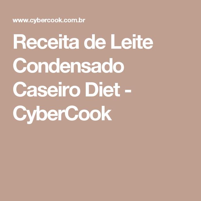 Receita de Leite Condensado Caseiro Diet - CyberCook