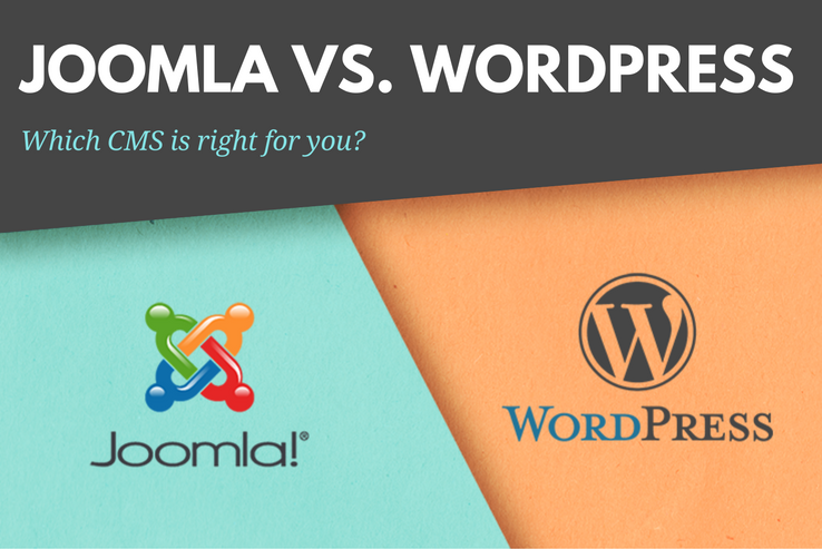 Joomla or WordPress: Which is the Right Content Management S