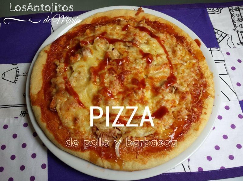 Pizza de pollo a la barbacoa - Los Antojitos de María