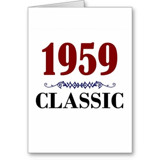 Classic 1959 55th Birthday Gifts