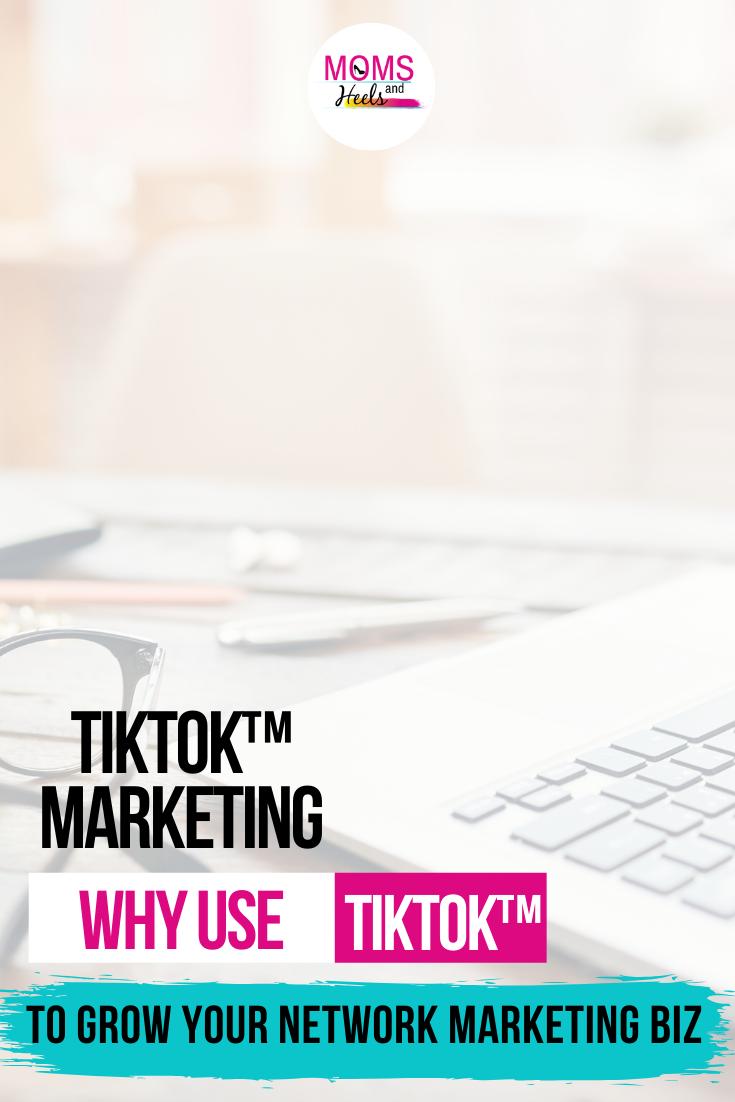 Tiktok Marketing Network Marketing Network Marketing Business Business Networking