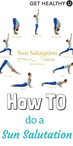 how to do a sun salutation  how to start yoga yoga