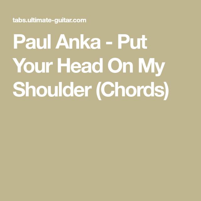 Paul Anka - Put Your Head On My Shoulder (Chords) | Ukulele ...