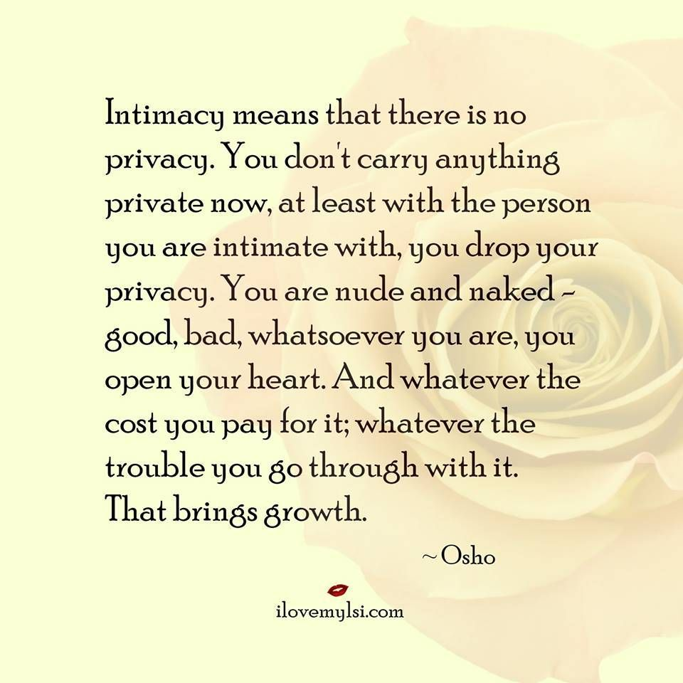 Intimacy Brings Growth  Osho Relationship Quotes And Naked