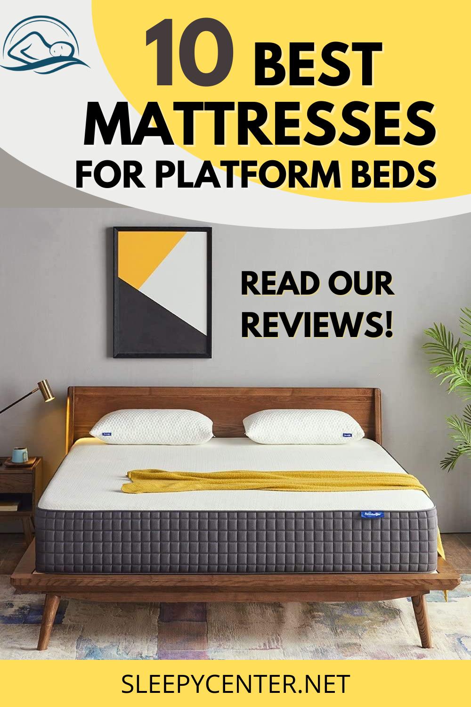 10 Best Mattresses For Platform Beds Top Picks Reviews Best Mattress Platform Bed Bed