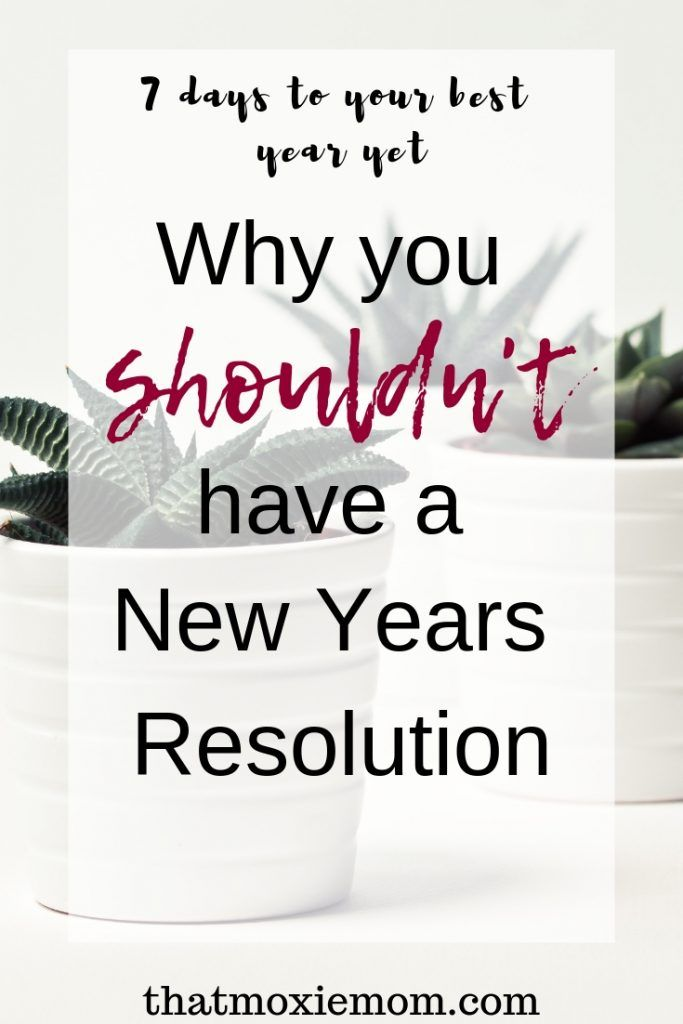 Why you shouldn't have another New Years resolution | New ...