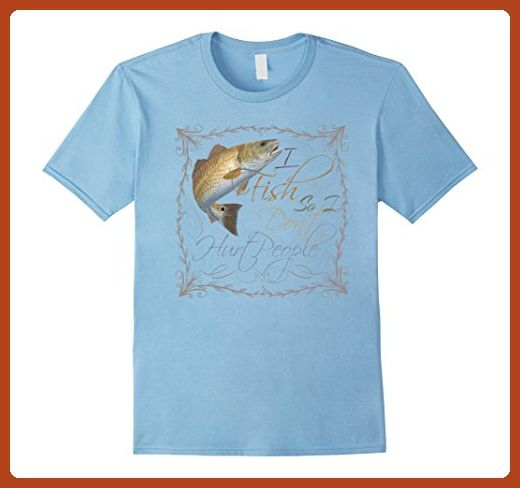 Mens I Fish So I Don't Hurt People Funny T-Shirt 2XL Baby Blue - Funny shirts (*Partner-Link)