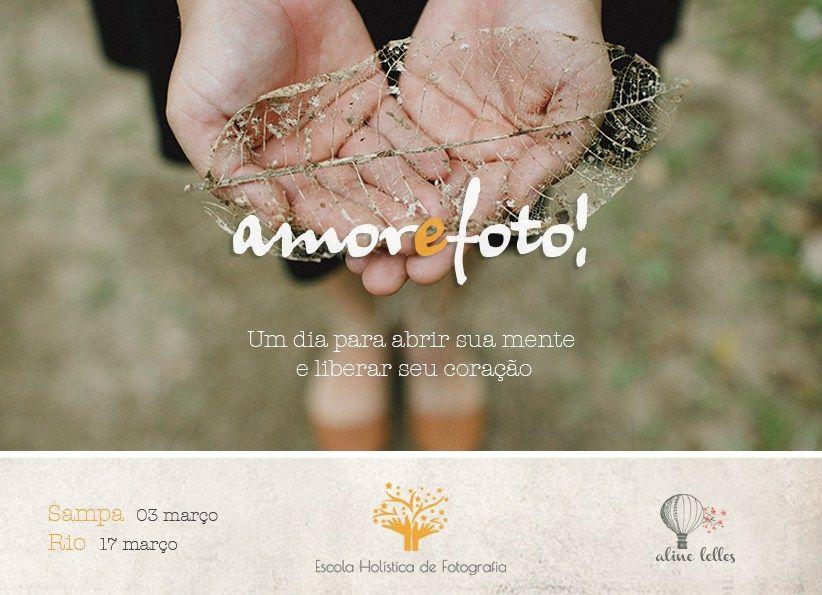 AMOR e FOTO Um dia para abrir sua mente e liberar seu coração!  Venha: http://www.escolaholisticafotografia.com.br/workshops/workshop-de-fotografia-amor-e-foto/