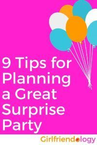 9 Tips For Planning A Surprise Party Birthday Gifts Women Presents Girlfriend
