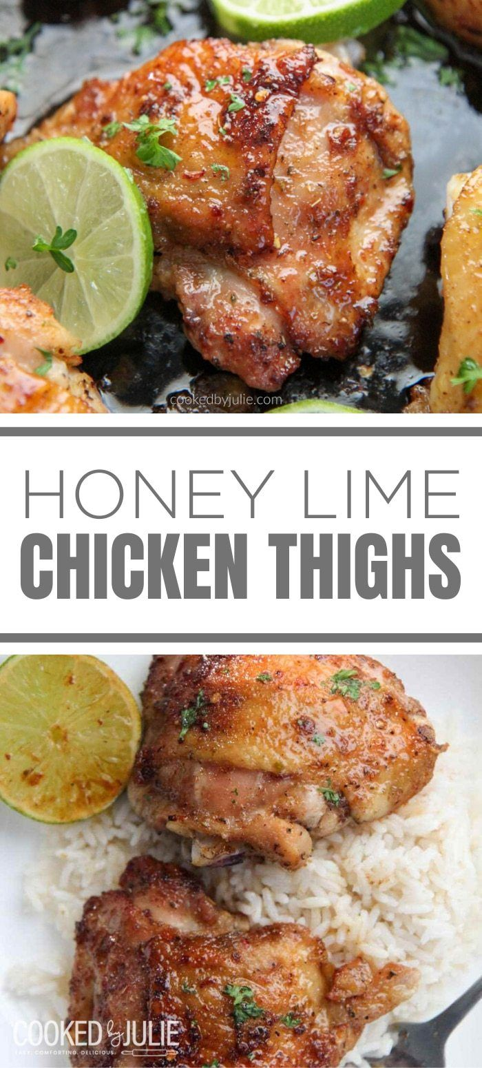 Honey Lime Chicken Thighs Thighs - Cooked by Julie