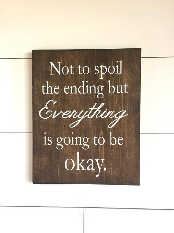 Large Wood Sign – Not To Spoil The Ending But Evertthing is Going to be Okay – Subway Sign – Farmhou