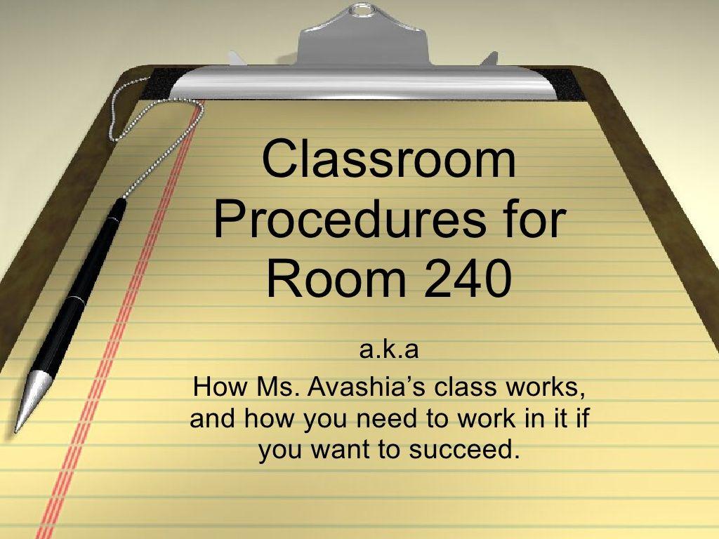 Classroom Procedures By Neema Avashia Via Slideshare