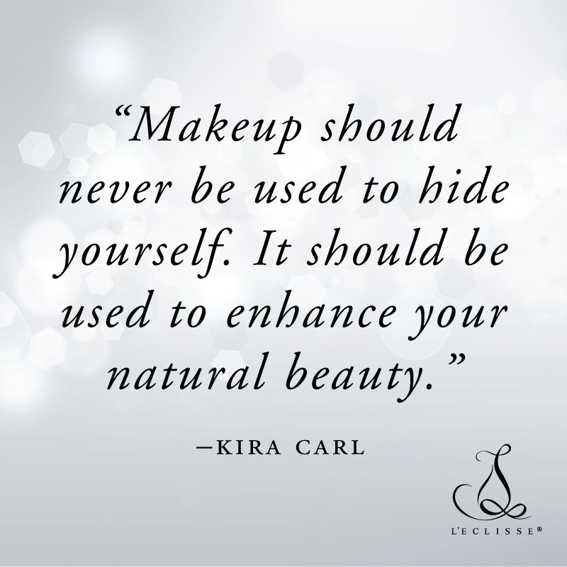 Makeup Should Never Be Used To Hide Yourself It Should Be Used To