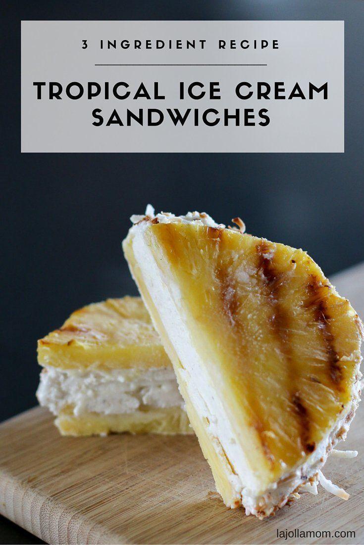 Tropical Ice Cream Sandwich Recipe - La Jolla Mom
