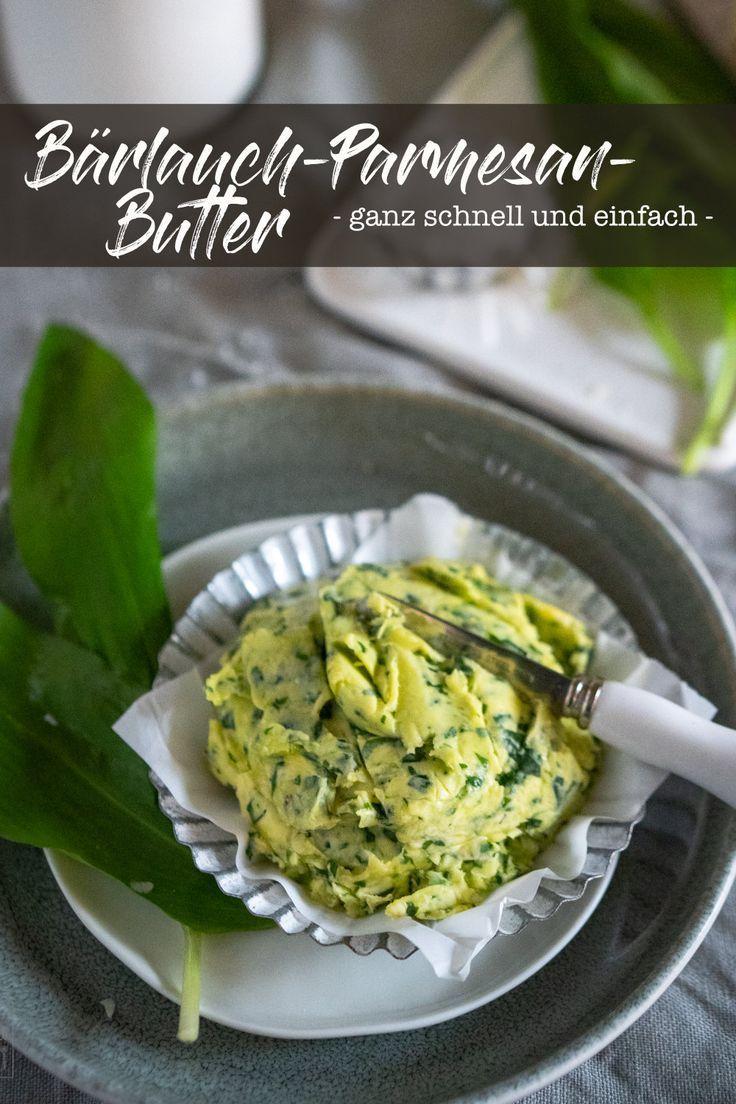 Rezept: Bärlauch-Parmesan-Butter - Kräuterbutter - Gernekochen.de