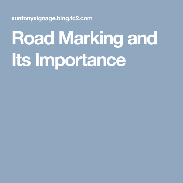 Road Marking and Its Importance