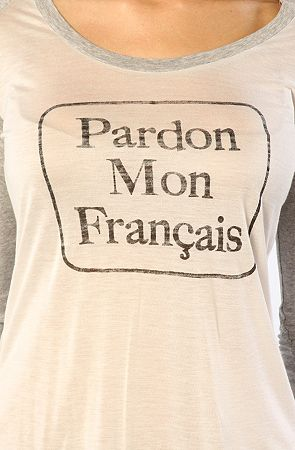 Pardon My French shirt