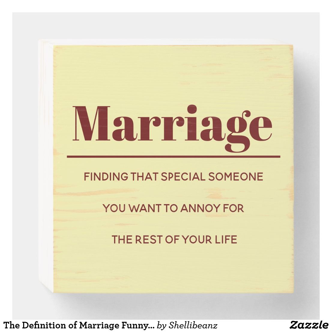 The Definition Of Marriage Funny Humorous Joke Wooden Box Sign Marriage Humor Box Signs Marriage