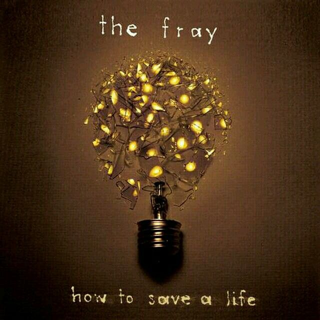 How To Save A Life The Fray The Fray Album Cool Things To Buy