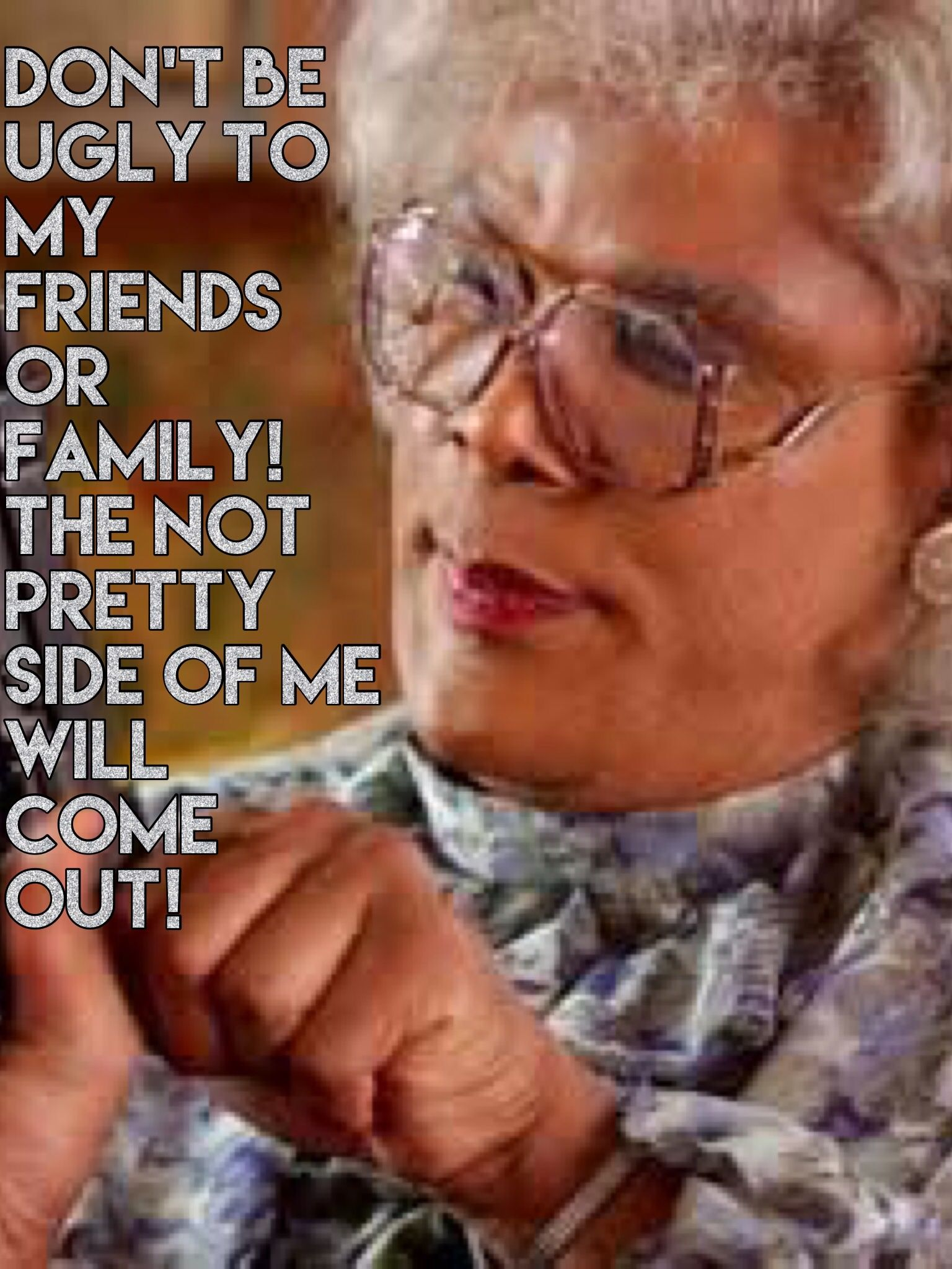 Pin By My Info On Madea Madea Funny Quotes Madea Quotes Funny True Quotes