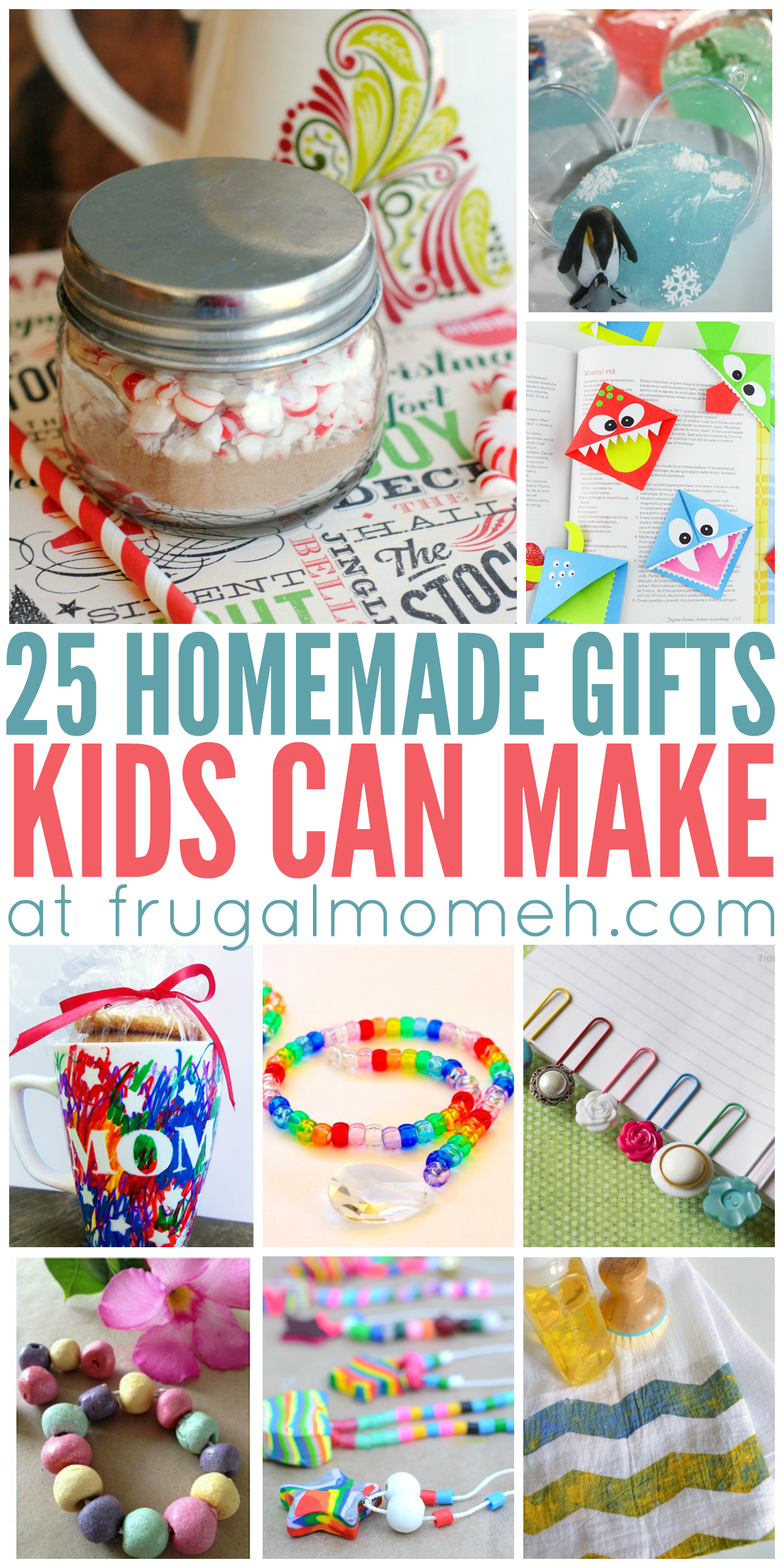 Homemade Gifts That Kids Can Make Frugal Mom Eh Homemade Kids Gifts Christmas Gifts For Kids Homemade Christmas Gifts