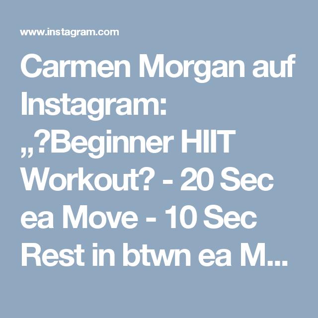 "Carmen Morgan auf Instagram: ""💥Beginner HIIT Workout💥 - 20 Sec ea Move - 10 Sec Rest in btwn ea Move - 3-5 Sets - - Outfit: @foxyathletics Check out their HUGE sale!…"" • Instagram"