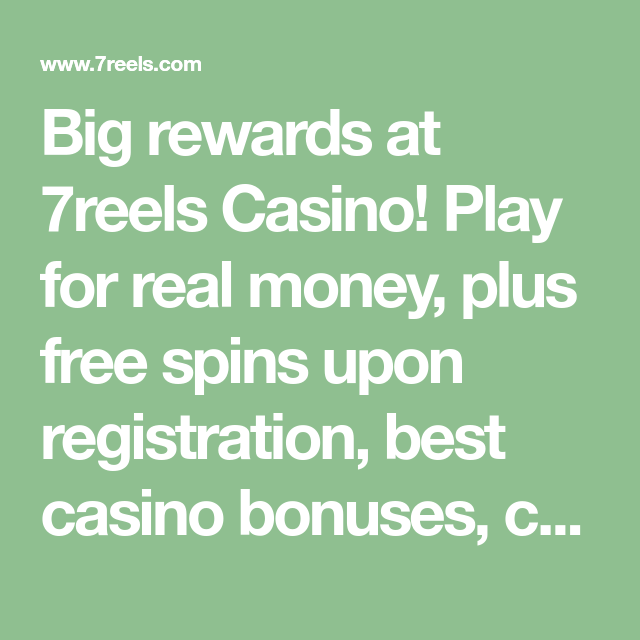 7reels Casino Instant Play