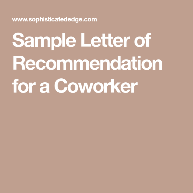 Sample Letter Of Recommendation For A Coworker  Handy Hints