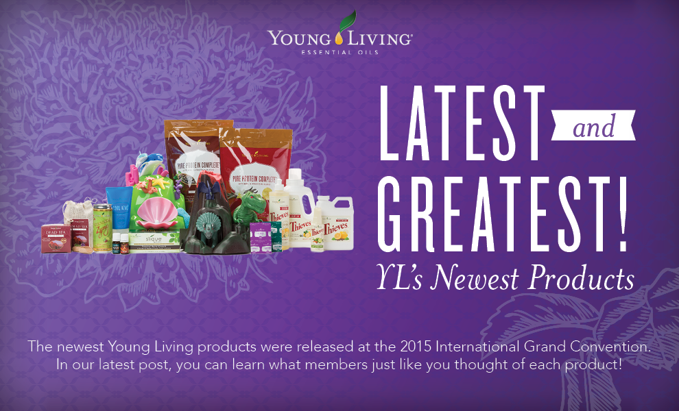 Young Living Blog | Latest and Greatest: YL's Newest Products | For more information and to get yours, visit:  WWW.THESAVVYOILER.COM