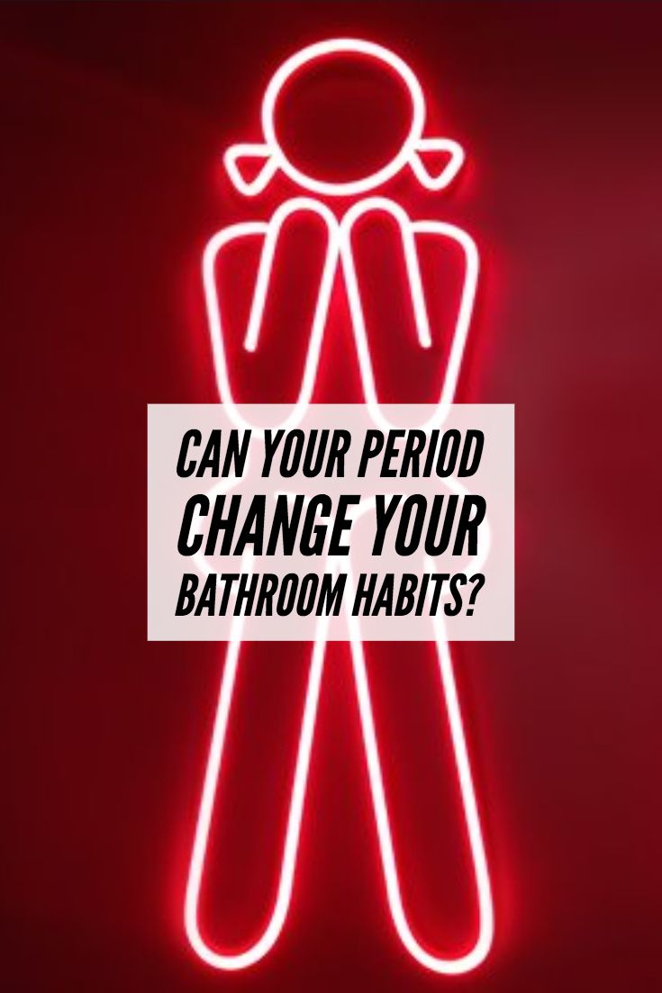 Can Your Period Change Your Bathroom Habits? | Health ...