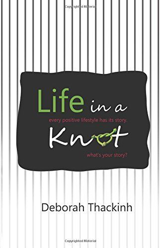 Life in a Knot: Deborah Thackinh, J L Durfey: 9781532863790: Amazon.com: Books