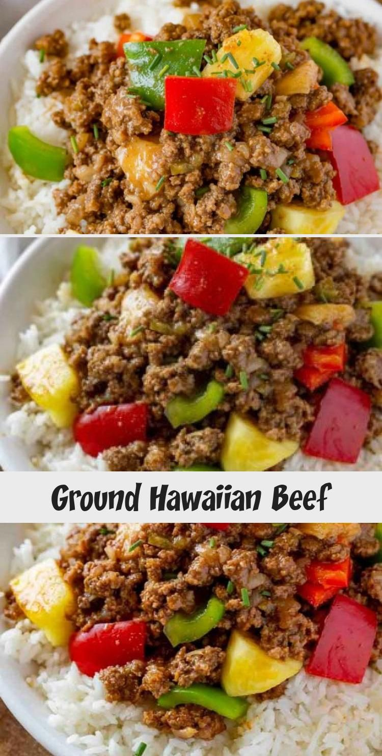 Ground Hawaiian Beef Beef Recipes Recipes Beef