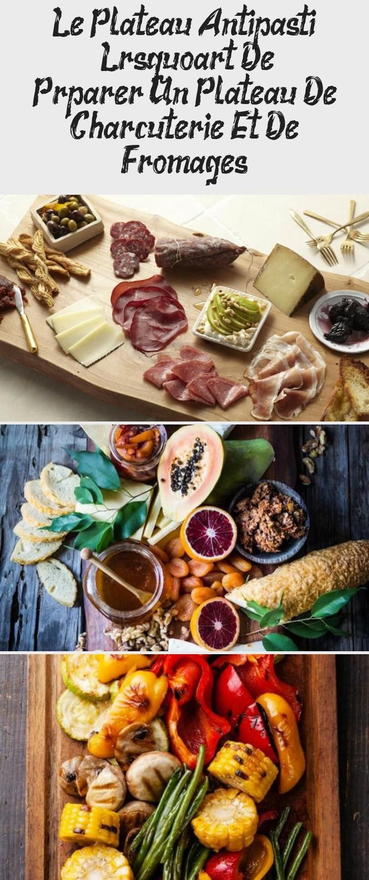 comment préparer un plateau de charcuterie et de fromages