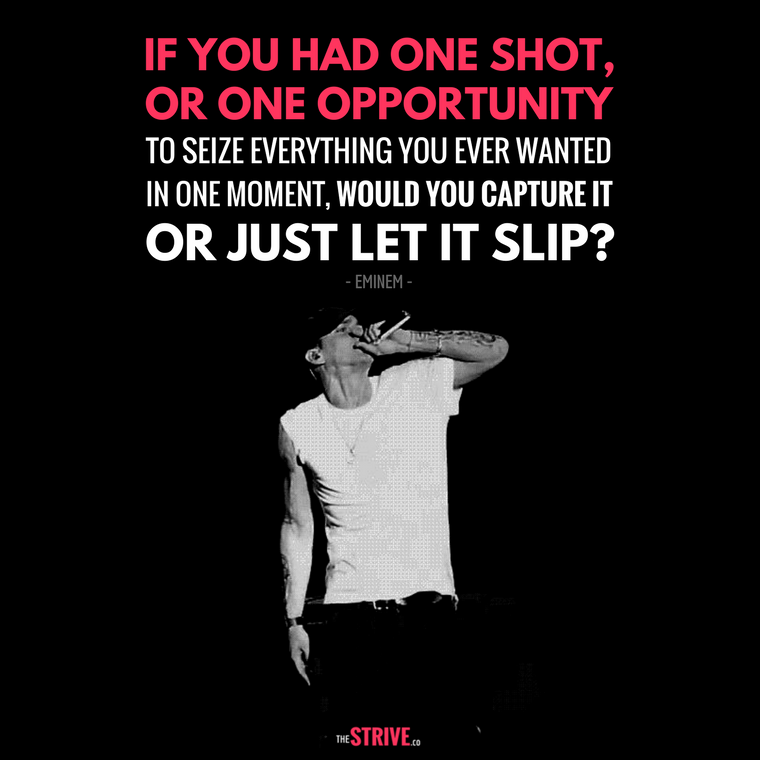 Motivation Quotes Success Insights The Strive Eminem Quotes Motivational Quotes For Success Senior Quotes