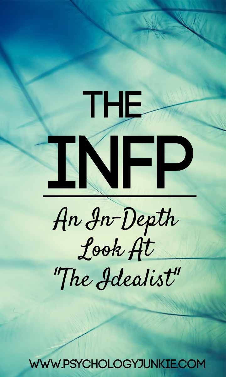 An extremely in-depth look at the #INFP personality type! #MBTI