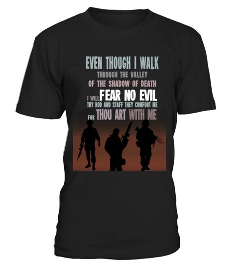 # I Fear No Evil T-Shirt .  Tags:military, veterans, veteran, wife, love, funny, Warishellstore, War, Is, Hell, Store, Effort, Vintage, Rifle, Revolver, Propaganda, Political, Police, Patriotic, Navy, Government, Army, Americana, tenis, states, sport, soccer, politic, music, love, life, hot, item, hobby, healthy, good, geek, game, footbal, famous, family, country, cheap, best, basketball, animal, fleet, berth, armada, Usa, Troops, Stars, Stripes, Sea, Patriot, Memorial, Marine, Labor…