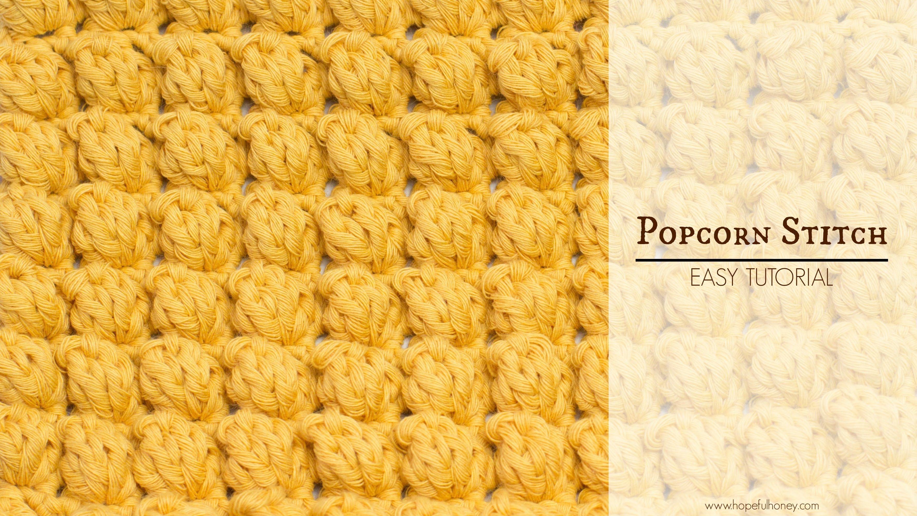 Easy instructions on how to crochet the Popcorn Stitch! BLOG http ...