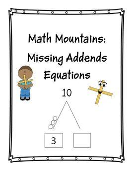 Math Mountains Finding Missing Addends Math Expressions Math Expressions Math 2nd Grade Math
