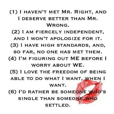 Id Rather Be Single Then Settle Quotes Quotes Words Life Quotes
