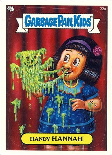 Garbage Pail Kids All New Series 2 Topps Sticker 22a Handy Hannah