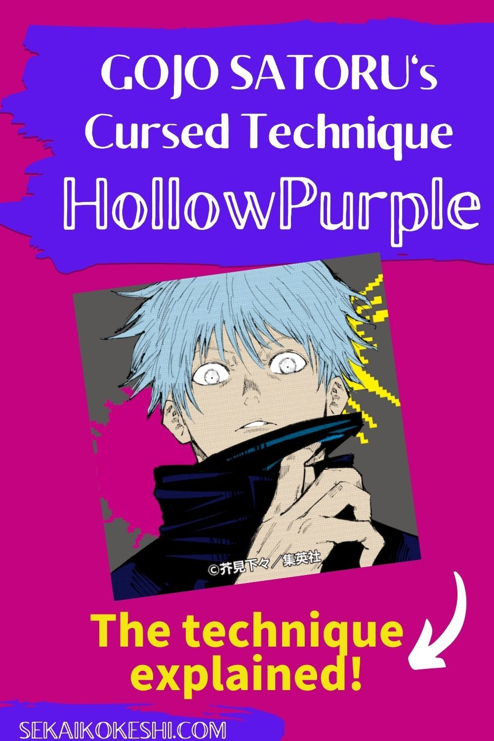 Gojo Satoru S Cursed Technique Hollow Purple Explained By A Native Japanese Jujutsu Kaisen In 2021 Jujutsu Fun Facts This Or That Questions