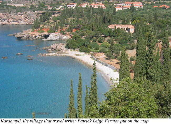 Kardamyli The Village That Travel Writer Patrick Leigh Fermor Put On Map Filoxenia